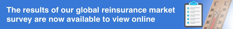 View the results of our global reinsurance market survey